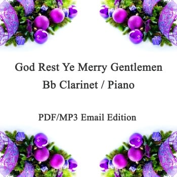 God Rest Ye Merry Gentlemen Jazz inspired arrangement Bb Clarinet & Piano. PDF/MP3 edition