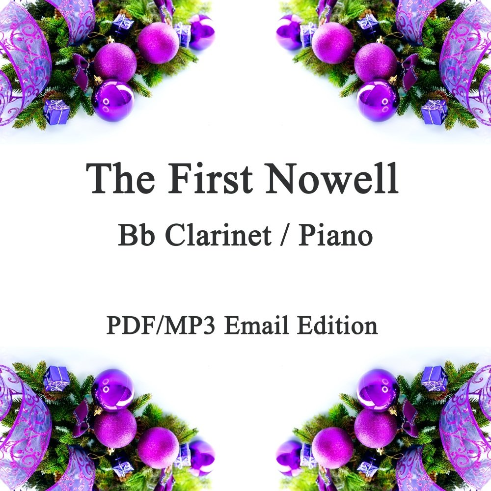 The First Nowell (Noel); A Christmas Jazz inspired smoochy ballad for Bb Cl
