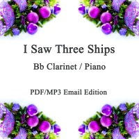 I Saw Three Ships. Christmas Jazz inspired arrangement Bb Clarinet & Piano. PDF/MP3 edition