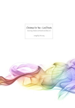 Christmas For Two -  Carol Duets for 2 Flutes (in C) New for October 2020!