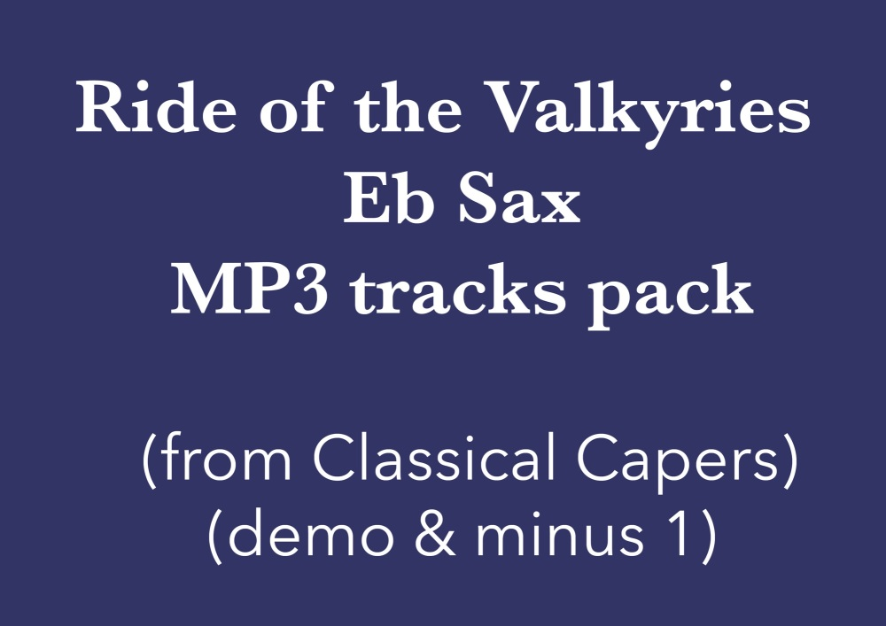 Ride of the Valkyries (Eb Sax) Demo and Backing Tracks MP3's (from Classica
