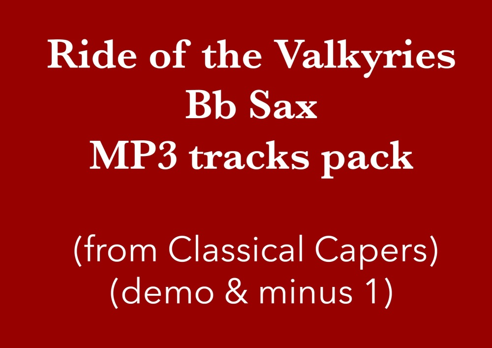 Ride of the Valkyries (Bb Sax) Demo and Backing Tracks MP3's (from Classica