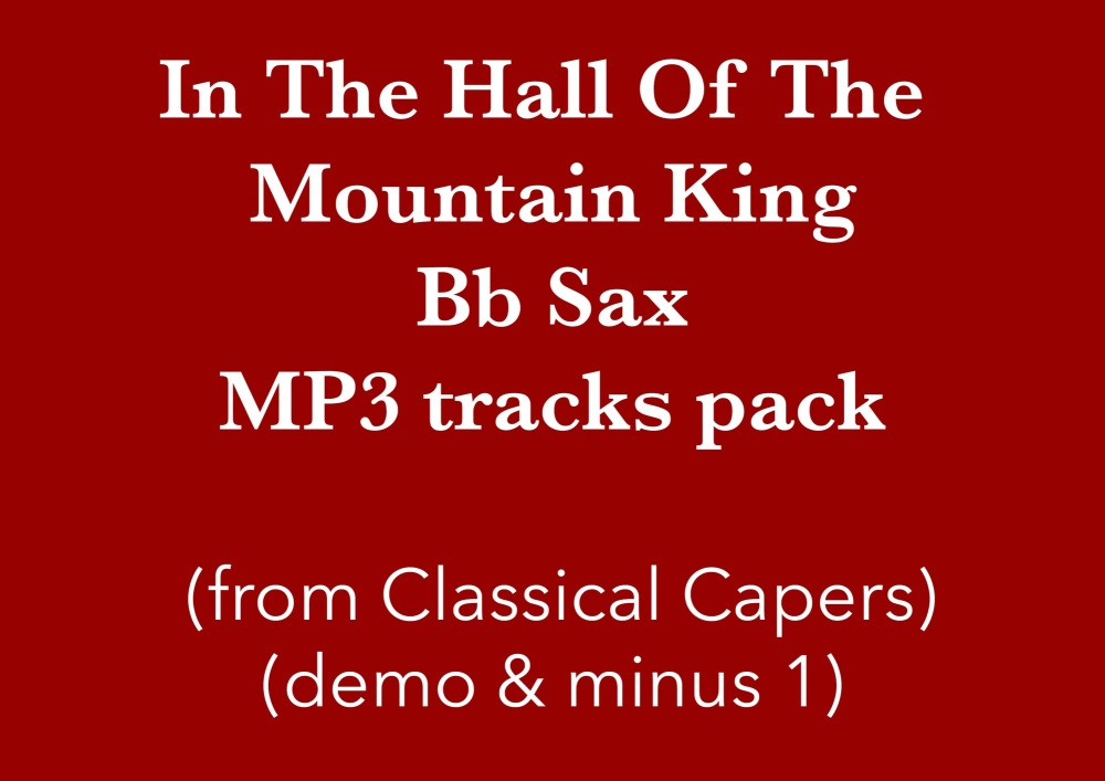 In the hall of the Mountain King (Bb Sax) Demo and Backing Tracks MP3's (fr