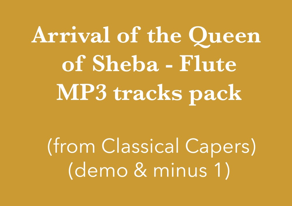 Arrival of the Queen of Sheba - Flute (in C) Demo and Backing Tracks MP3's