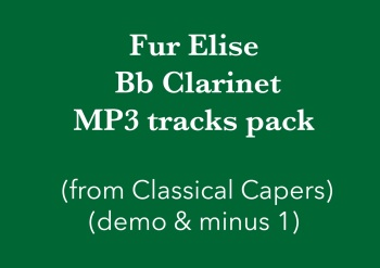 Für Elise (Bb clarinet) Demo and Backing Tracks MP3's (from Classical Capers Volume 1)
