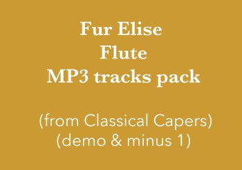 Für Elise - Flute (in C) Demo and Backing Tracks MP3's (from Classical Capers Volume 1)