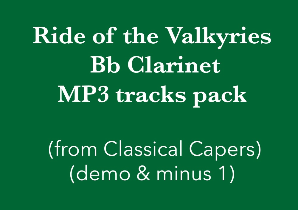 Ride of the Valkyries (Bb Clarinet) Demo and Backing Tracks MP3's (from Cla