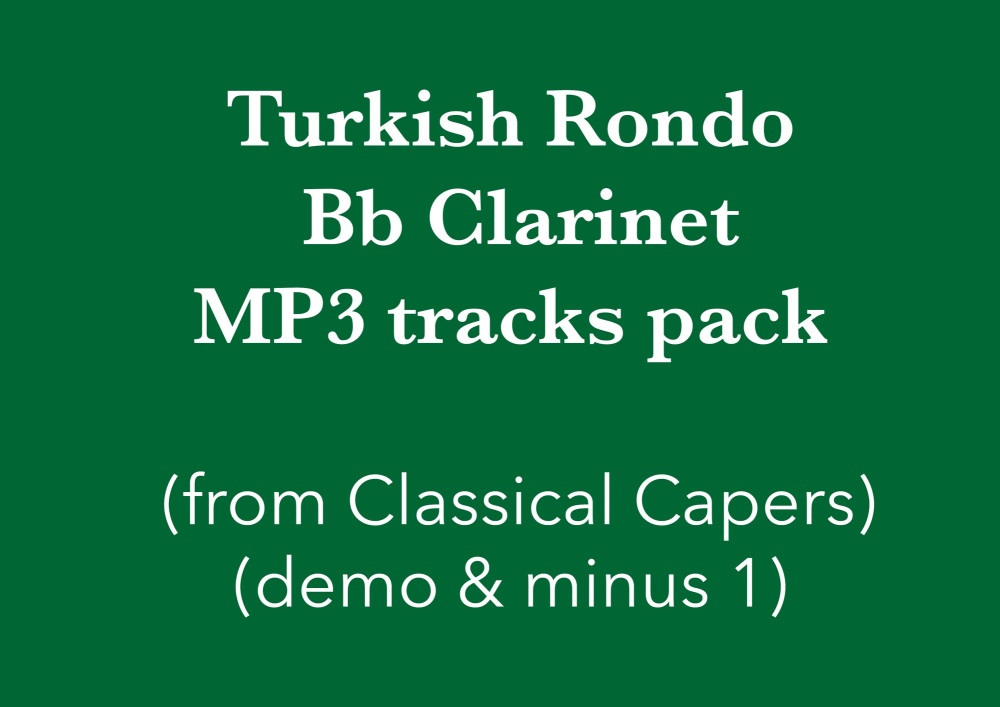 Turkish Rondo (Bb Clarinet) Demo and Backing Tracks MP3's (from Classical C