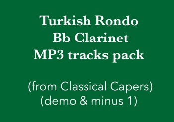 Turkish Rondo (Bb Clarinet) Demo and Backing Tracks MP3's (from Classical Capers Volume 1)
