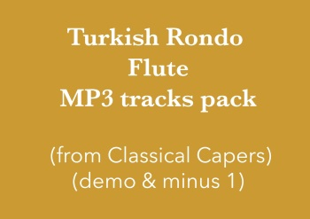 Turkish Rondo - flute (in C) Demo and Backing Tracks MP3's (from Classical Capers Volume 1)
