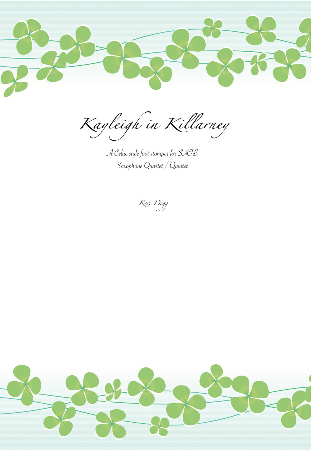 'Kayleigh in Killarney' SATB Saxophone quartet (incl optional 5th part)