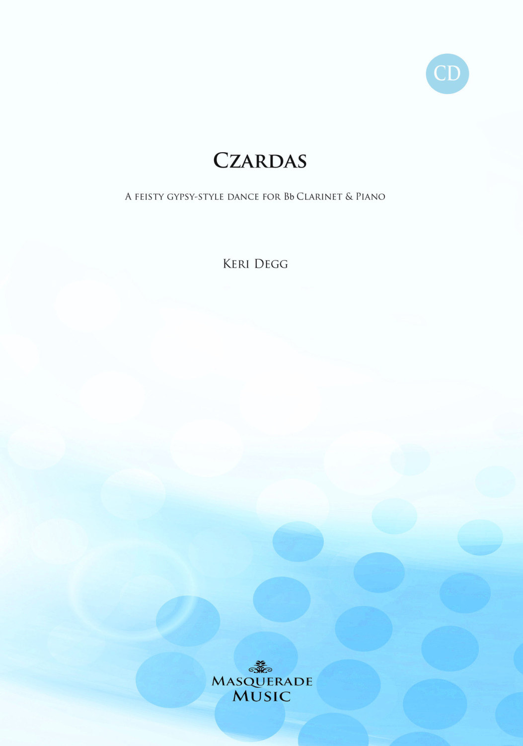 Czardas. Bb Clarinet & Piano. With CD (Demonstration & Backing tracks in 3