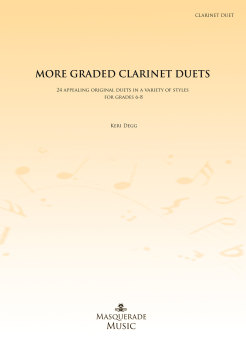 More Graded Clarinet Duets (Grades 6-8) by Keri Degg