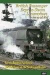 British Passenger Express Steam Locomotives Part 3: Southern Region