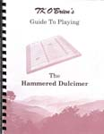 Guide to playing the Hammered Dulcimer book by TK O'Brien