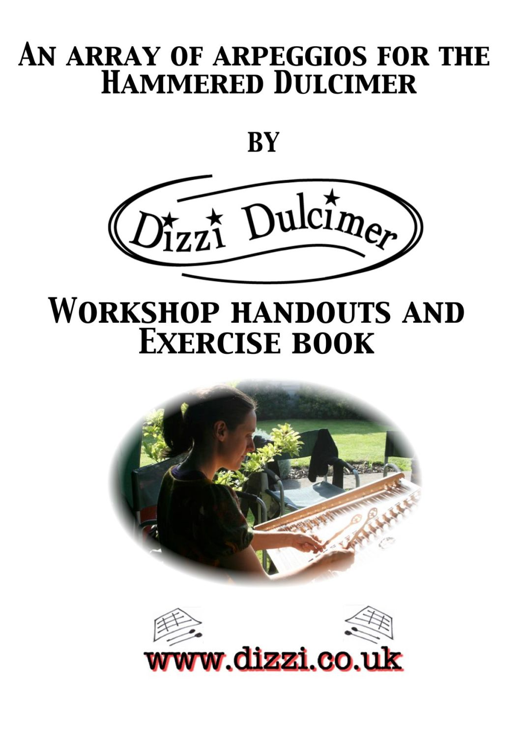 Discover the dulcimer the Dizzi Way An Array of Arpeggios Exercise book