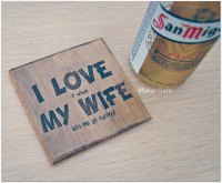 'I LOVE it when ... '  Bamboo Coaster