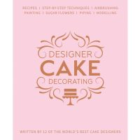 Designer Cake Decorating Book