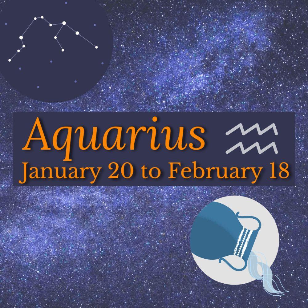 <!--002-->Aquarius: January 20 - February 18