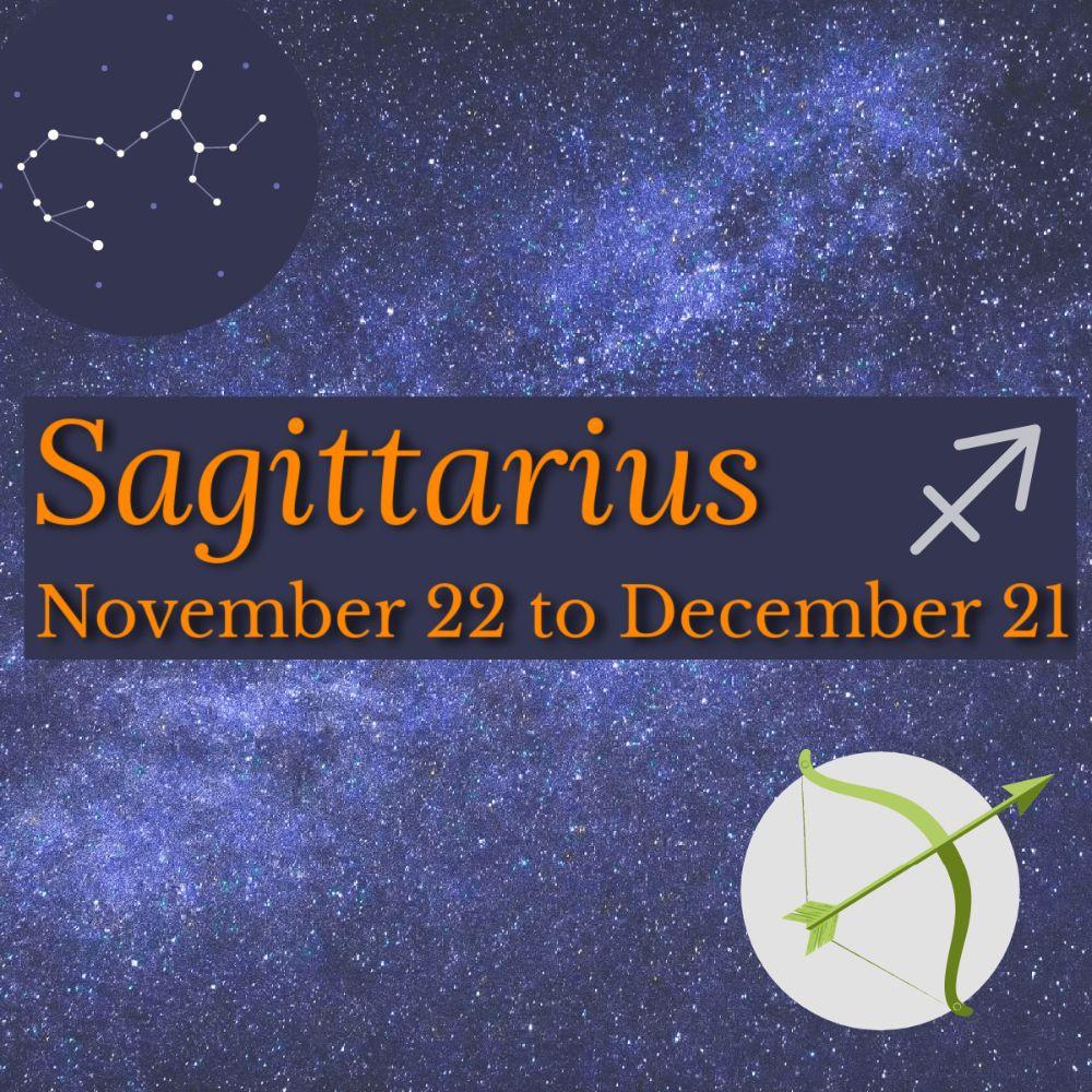 <!-012-->Sagittarius: November 22 - December 21