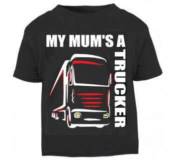 Z - My Mum's A Trucker black t shirt kids boy girl Lorry HGV Volvo Scania Iveco