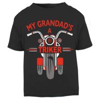 O - My Grandad is a triker trike motorcycle childrens kids t-shirt 100% cotton