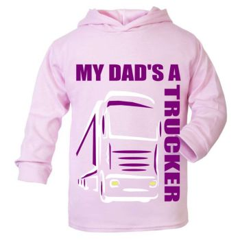 Z -My Dad's A Trucker pink purple hoodie kids boy girl Lorry HGV Volvo Scania Iveco