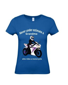 Never under estimate a Grandma who rides a motorcycle blue women's tshirt