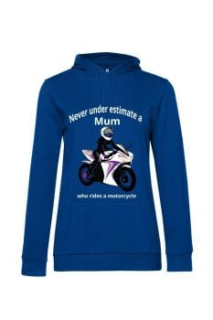 Never under estimate a Mum who rides a motorcycle blue women hoodie