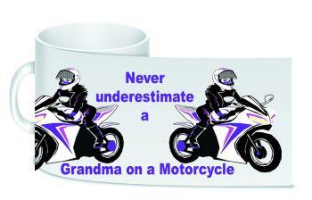 Never underestimate a Grandma Mum motorcycle ceramic mug 10oz