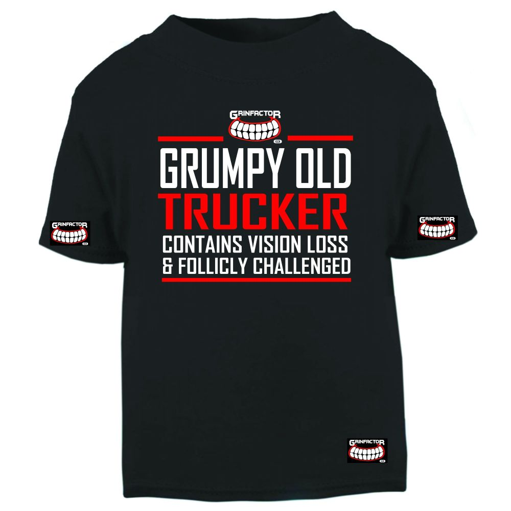 W - Grinfactor Grumpy Old Trucker Contains Vision Loss & follicly challenge
