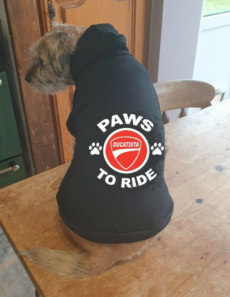 Dog pet hoodie Paws to ride Ducatista  biker motorcycle cotton pullover qau