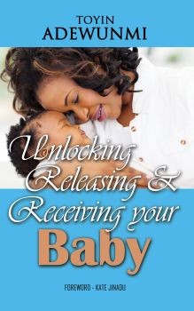 Unlocking, Releasing And Receiving Your Baby