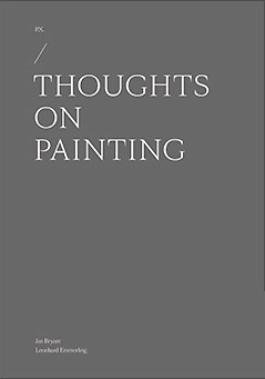 PX: Thoughts on Painting 2