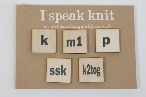 I speak knit brooches (k, m1, p, ssk, k2tog)
