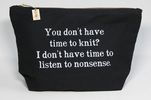 Zipped Cotton Bag - You don't have time.....