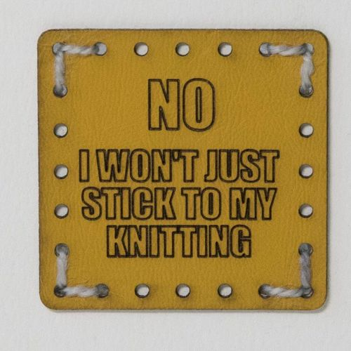 Sew On Patch - No I Won't Just Stick To My Knitting Yellow