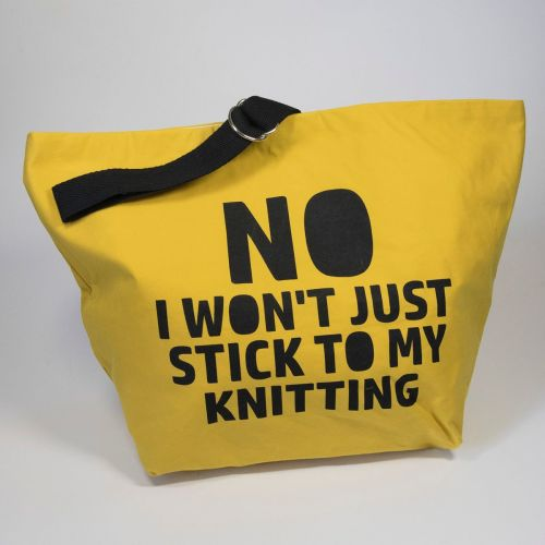 The Ultimate Project Bag - Large NO I WON'T JUST STICK TO MY KNITTING