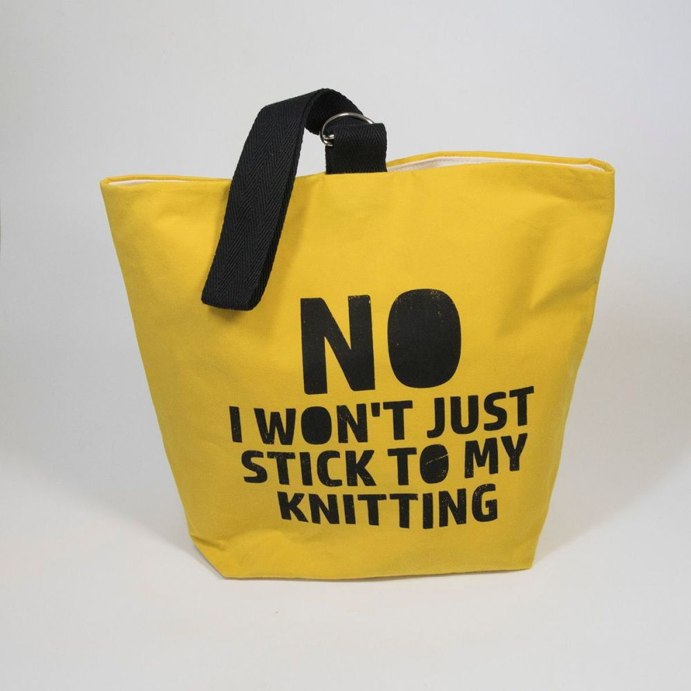 The Ultimate Project Bag - Small NO I WON'T JUST STICK TO MY KNITTING