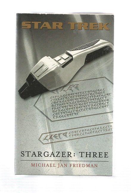 STAR TREK , STAR GAZER  THREE  , PAPER BACK BOOK