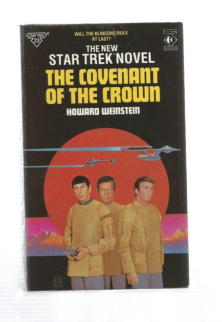 STAR TREK , THE CONVENANT OF THE CROWN  , PAPER BACK BOOK