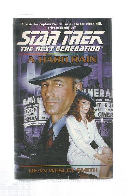 STAR TREK , THE NEXT GENERATION , A HARD RAIN , PAPER BACK BOOK
