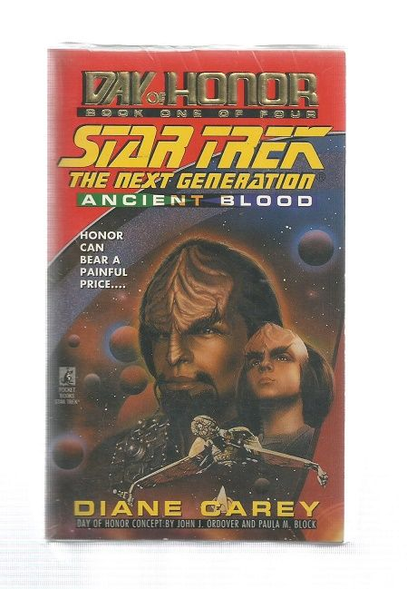 STAR TREK , THE NEXT GENERATION , DAY OF HONOR ANCIENT BLOOD , PAPER BACK B