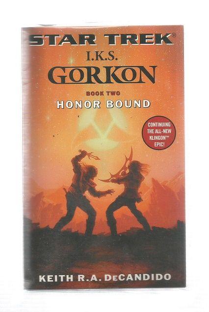 STAR TREK , I.K.S GORKON HONOR BOUND   , PAPER BACK BOOK