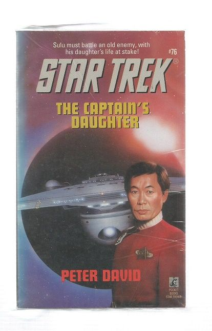 STAR TREK , THE CAPTAINS DAUGHTER  , PAPER BACK BOOK