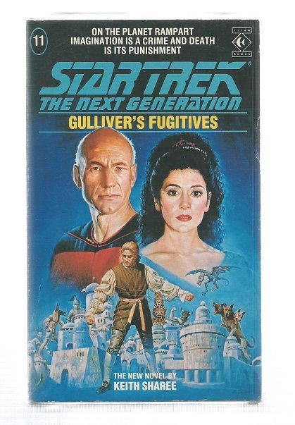 STAR TREK , THE NEXT GENERATION , GULLIVERS FUGITVES  , PAPER BACK BOOK