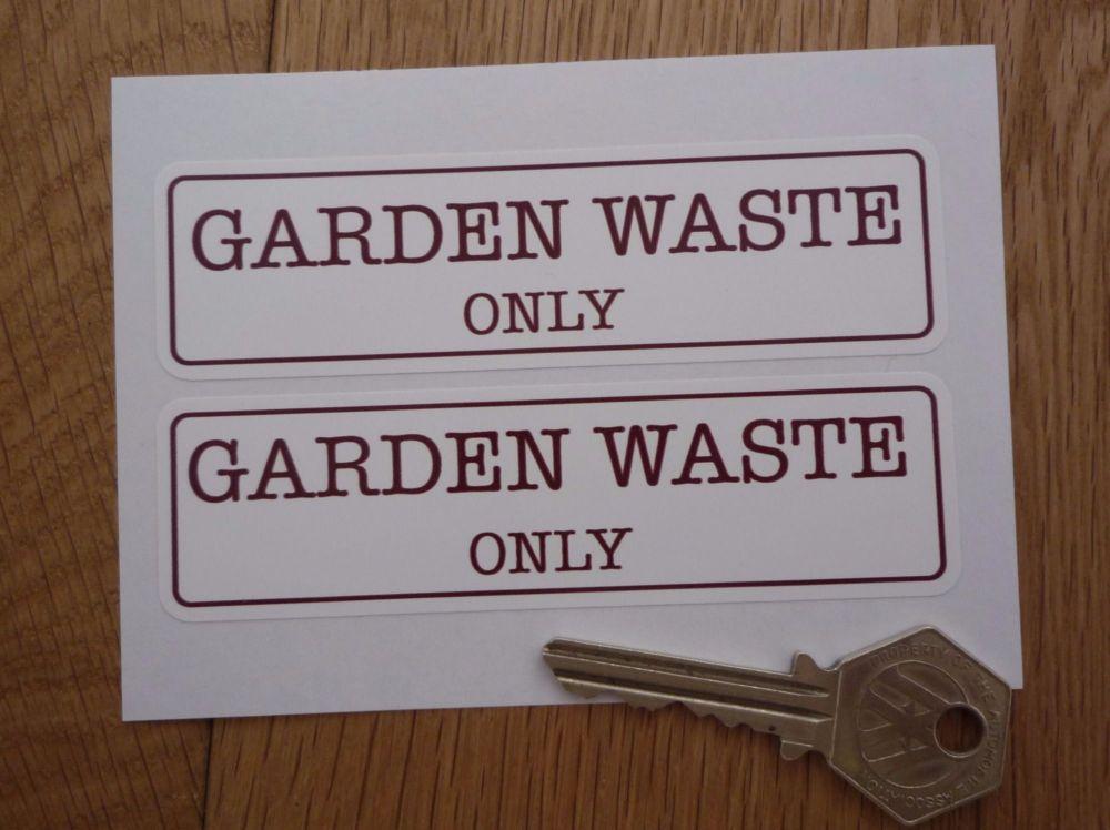 """Garden Waste Only Bin Label Stickers. 4.25"""" Pair."""
