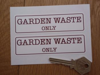 "Garden Waste Only Bin Label Stickers. 4.25"" Pair."