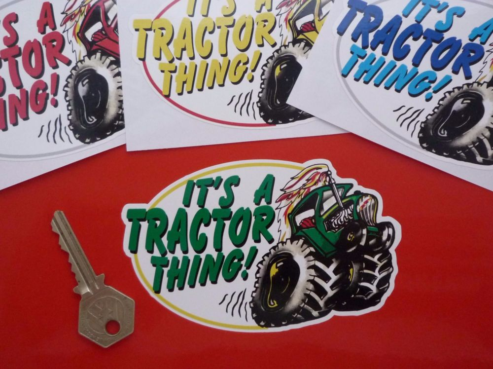 "It's A Tractor Thing! Sticker. 5""."