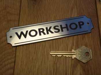 """Workshop Wall Plaque or Door Sign. 5.5""""."""